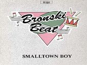 Bronski Beat Smalltown Boy