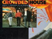 Crowded House Don't Dream It's Over