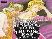 Mel Brooks It's Good To Be The King Rap