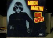 Moon Martin Bad News