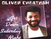 Oliver Cheatham Get Down Saturday Night