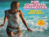 Pop Concerto Orchestra Eden Is A Magic World