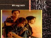 Talk Talk It´s My Life