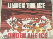Topo & Roby Under The Ice