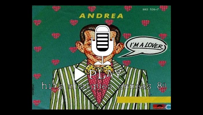 Andrea I'm A Lover