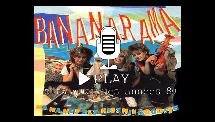 Bananarama Na Na Hey Hey Kiss Him Goodbye (reprise Steam)