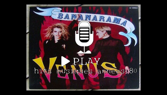 Bananarama Venus (reprise  Shocking Blue)