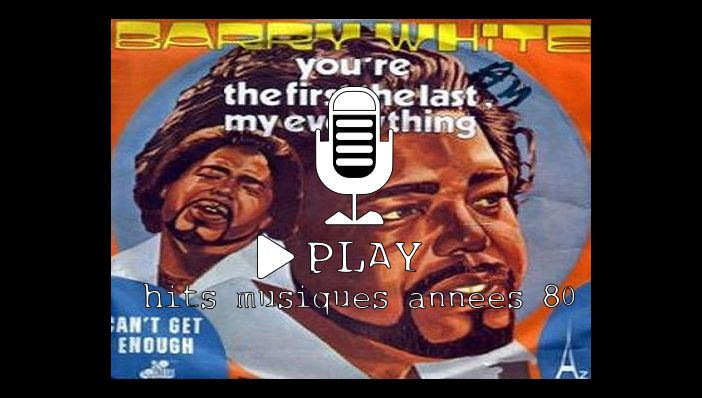 Barry White You Are The First, My Last, My Everything