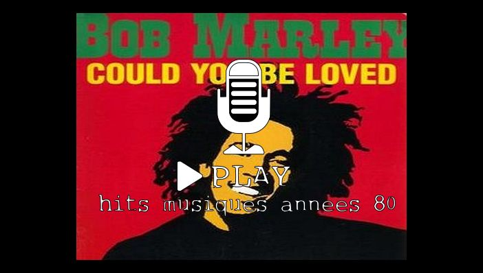 Bob Marley Could You Be Loved
