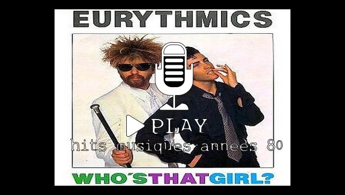 Eurythmics Who's That Girl?
