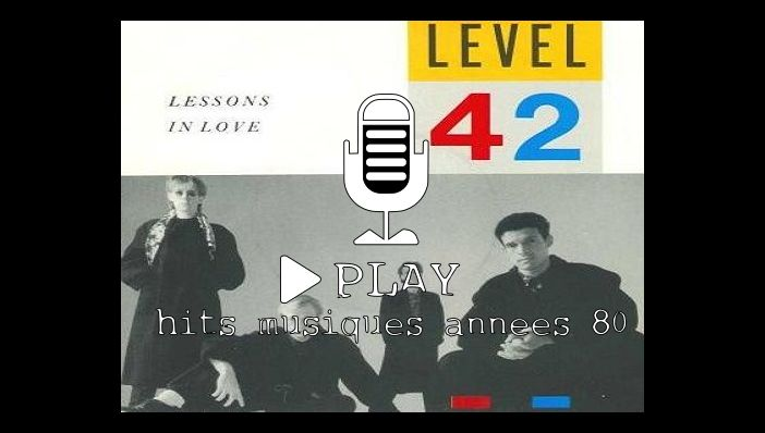 Level 42 Lessons In Love
